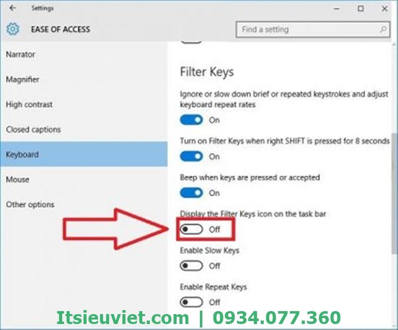 Tại Display the Filter Keys icon on the taskbar cũng chuyển từ mục OFF thành ON